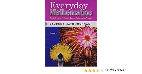 Everyday Mathematics, Grade 4, Student Math Journal Volume 1: Max ...