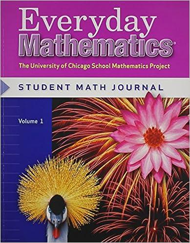 Everyday Mathematics Grade 4 Student Math Journal Volume 1