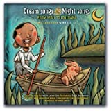 Dream Songs / Night Songs: from Mali to Louisiana