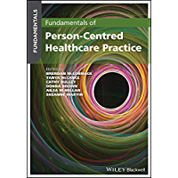 Fundamentals of Person-Centred Healthcare Practice: A Guide for Healthcare Students (English Edition)