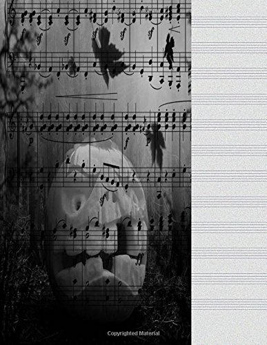 Blank Music Sheets: Halloween Song Music Journal Notebook For Lyrics, Notes 8.5 X 11 Manuscript Paper 12 Stave Lines For Musicians Songwriters, Staff ... Book, Piano Violin Cello 100 Score -