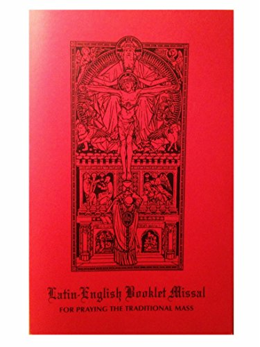 (Latin-English Booklet Missal For Praying The Traditional Mass )