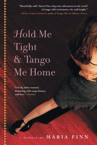 Hold Me Tight and Tango Me Home by Brand: Algonquin Books