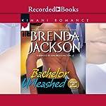 Bachelor Unleashed | Brenda Jackson