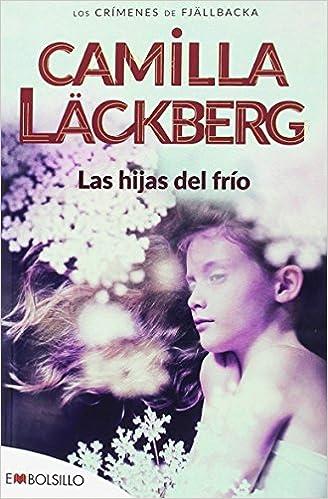 Las Hijas Del Frio por Camilla Lackberg epub