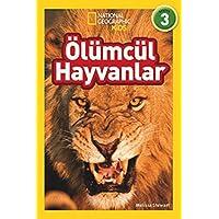 Ölümcül Hayvanlar: National Geographic Kids - Seviye 3