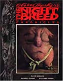 Clive Barker's Nightbreed Chronicles by Clive Barker (1990-08-02)