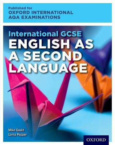 Download International GCSE English as a Second Language for Oxford International AQA Examinations: Student Book and Audio CD pdf