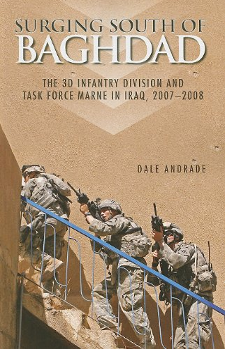 Surging South of Baghdad: The 3d Infantry Division and Task Force MARNE in Iraq, 2007-2008 (Paperback) (Center of Military History Publication) by Dept. of the Army