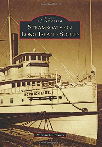 Steamboats on Long Island Sound (Images of America)