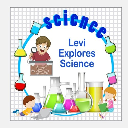 Download Levi Explores Science (Personalized Books for Children) PDF