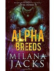 Alpha Breeds: Dystopian Mf Omegaverse Sci fi romance