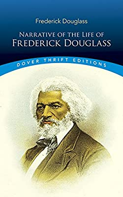 Narrative of the Life of Frederick Douglass: Frederick