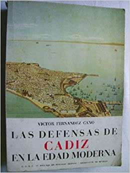 Defensas de Cádiz en la edad moderna, las: Amazon.es: Victor ...