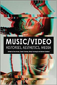 Music/video: Histories, Aesthetics, Media por Gina Arnold epub