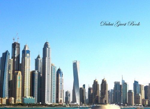 Dubai libro de invitados: Blank 100+ Página Opción: Lunas, día festivo, vacaciones, Funerales, Baby Showers,...