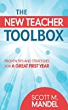 The New Teacher Toolbox 1st Edition