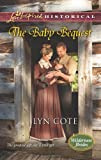 The Baby Bequest (Love Inspired HistoricalWilderness Brides)