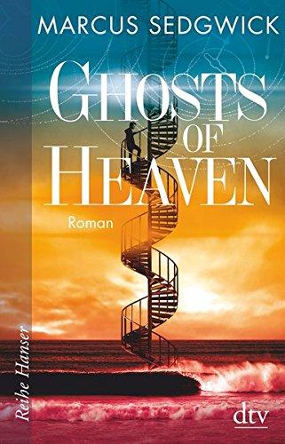 Ghosts of Heaven: Roman (Reihe Hanser)