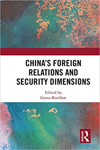 China S Foreign Relations And Security Dimensions Kindle