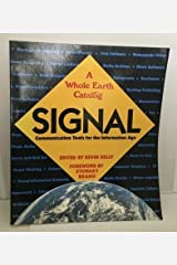 Signal: Communication Tools for the Information Age (A Whole Earth Catalog) Paperback