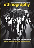 Ethnography: Principles in Practice, 3rd Edition