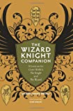 The Wizard Knight Companion, Michael Andre-Driussi, 0964279533