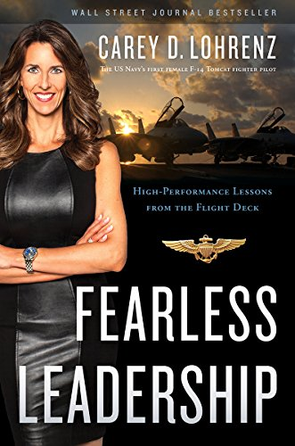 Fearless Leadership: High-Performance Lessons from the Flight - D&g Co Uk