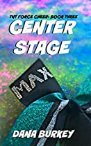 CENTER STAGE (TNT FORCE CHEER BOOK 3)