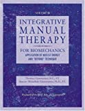 Integrative Manual Therapy for Muscle Energy: For Biomechanics Application of Muscle Energy and & Beyond Technique (Integrated Manual Therapy Series) (Volume 3)
