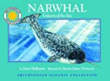 Narwhal: Unicorn of the Sea - a Smithsonian Oceanic Collection Book (Mini book)