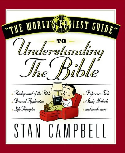Read Online The World's Easiest Guide to Understanding the Bible (World's Easiest Guides) PDF