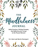 The Mindfulness Journal: Daily Practices, Writing
