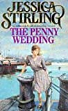 Front cover for the book Penny Wedding by Jessica Stirling