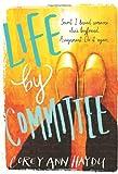 """Life by Committee"" av Corey Ann Haydu"