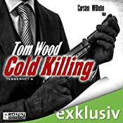 Cold Killing (Tesseract 6)   Tom Wood