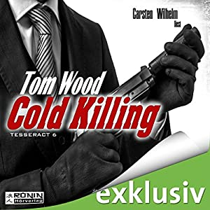 Cold Killing (Tesseract 6) Hörbuch
