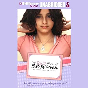 The Truth About My Bat Mitzvah Hörbuch