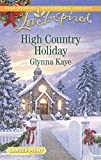 High Country Holiday (Love Inspired LP)