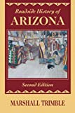 img - for Roadside History of Arizona (Roadside History Series) book / textbook / text book