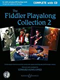 The Fiddler Playalong Collection: Violin music from around the world. Vol. 2. Violine (2 Violinen) und Klavier, Gitarre ad lib.. Ausgabe mit CD. (Fiddler Collection)