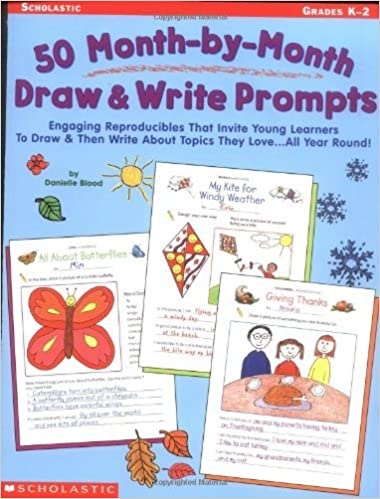 Book 50 Month-By-Month Draw & Write Prompts: Grades K-2 by Danielle Blood (2002-06-05)