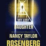 My Lost Daughter | Nancy Taylor Rosenberg