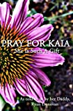 Pray for Kaia, Ryan Donovan, 1466265442