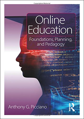 Online Education: Foundations, Planning, and Pedagogy by Routledge