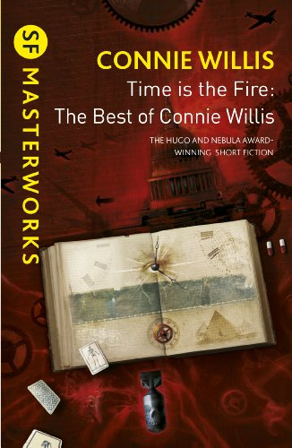Time is the Fire: The Best of Connie Willis (S.F. MASTERWORKS) (English Edition)