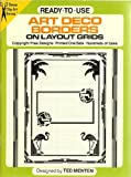 Ready-to-Use Art Deco Borders on Layout Grids, Ted Menten, 0486257320