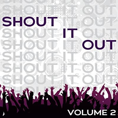 Shout It Out Vol. 2 from Crossroads Records
