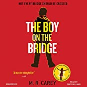 The Boy on the Bridge | M. R. Carey