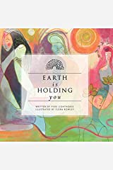 Earth Is Holding You Paperback